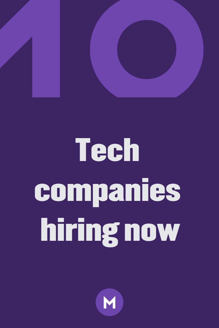 40 Companies Hiring Tech Workers Now Companies Hiring Tech Job Technology Job