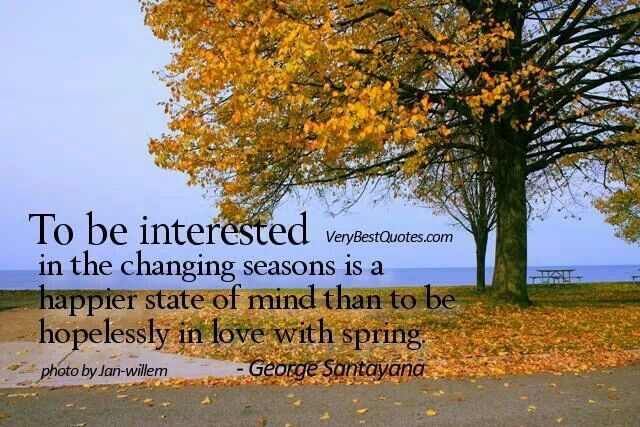 Changing Seasons Quotes Letting Go Quotes Season Quotes Happy