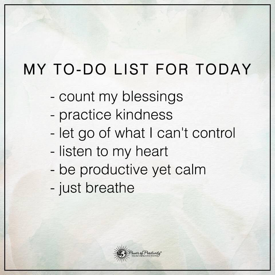 Power Of Positivity Images And Quotes: To Do List For Today