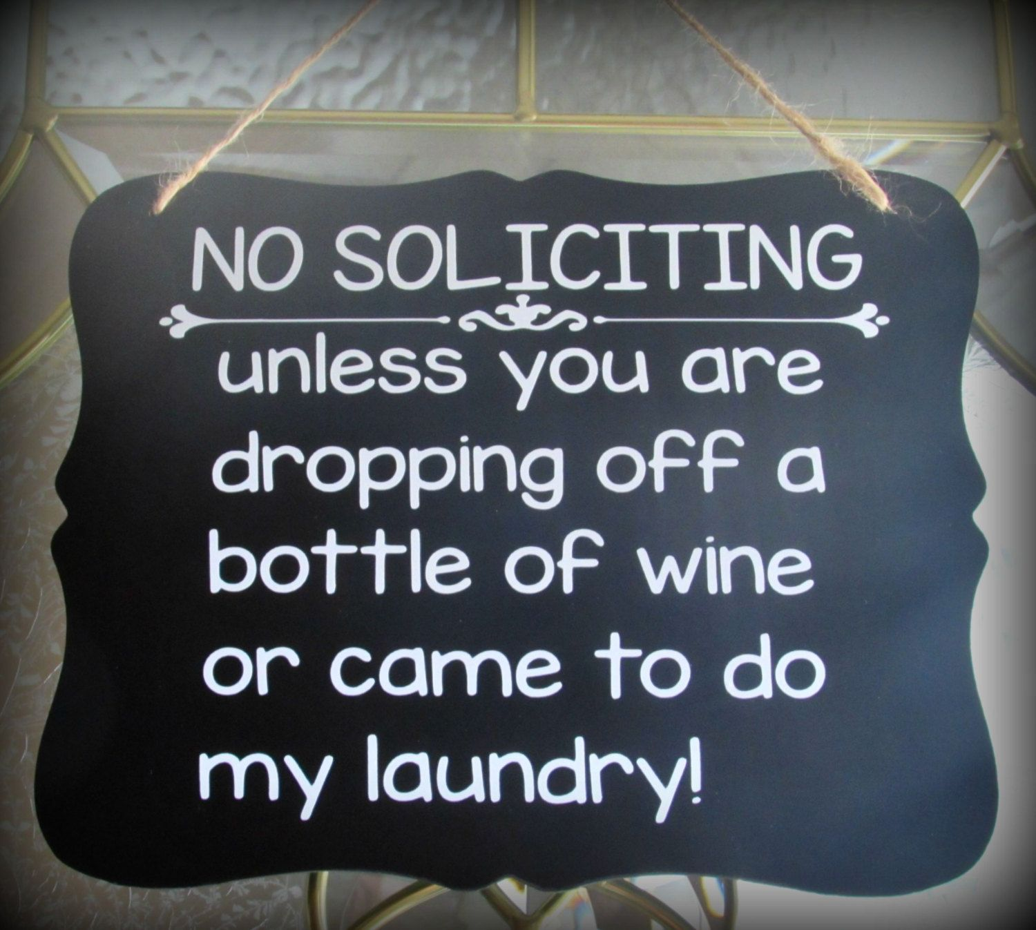 No Soliciting Door Sign, Custom Door Sign, Wine Sign, Laundry Sign, Personalized Sign, Custom Sign, Humor SignFast Shipping