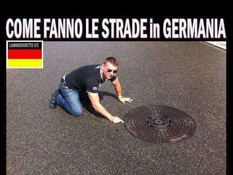 INCREDIBILE , ECCO COME FANNO LE STRADE IN GERMANIA !!! - Guardalo
