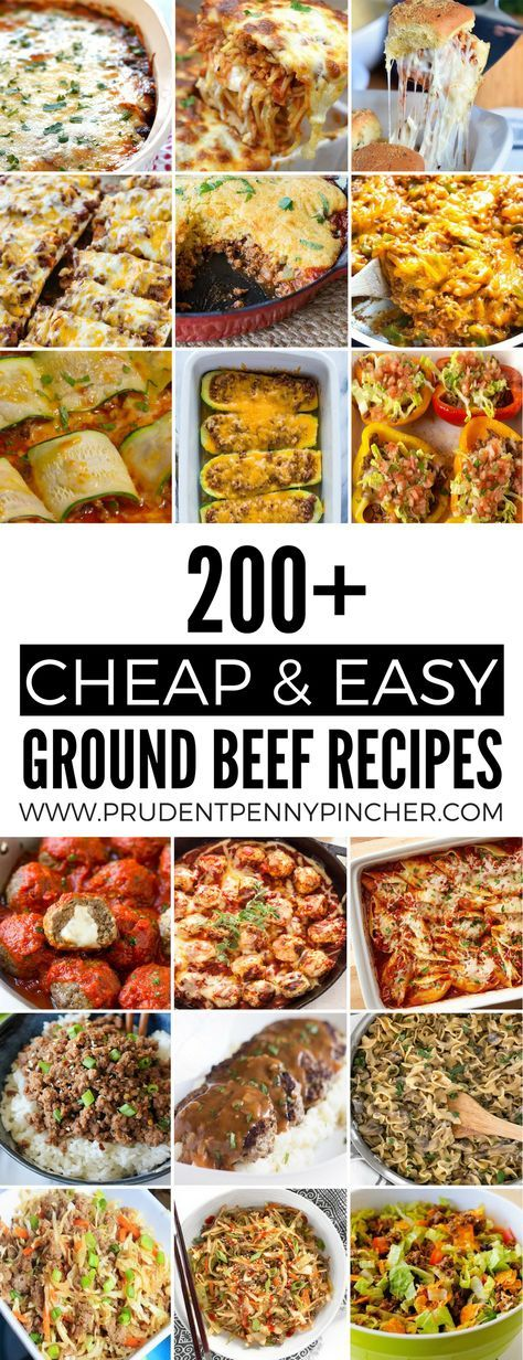 200 Cheap And Easy Ground Beef Dinner Recipes Ground Beef Recipes Easy Dinner With Ground Beef Beef Recipes Easy