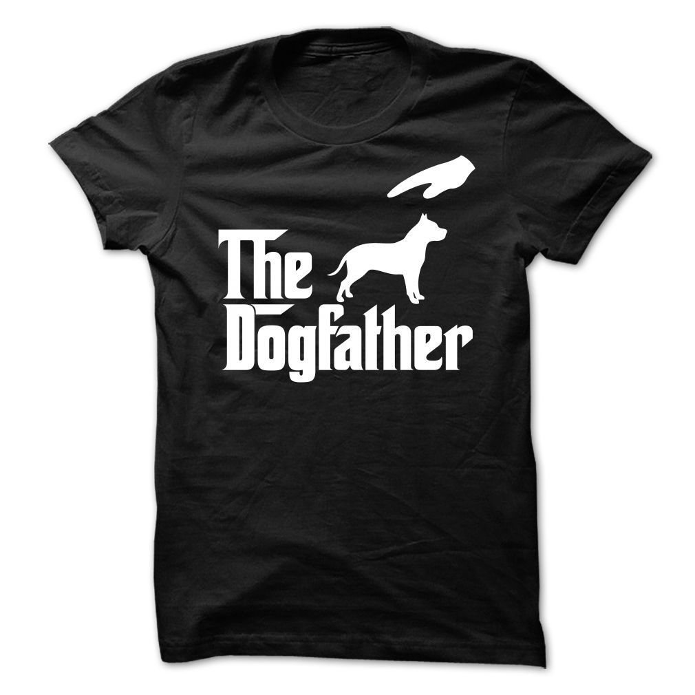 THE DOGFATHER PITBULL  Available in t-shirt/hoodie/long tee/sweater/legging with many color and sizes.