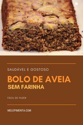 Bolo De Banana E Aveia Com Imagens Receitas De Bolo De Aveia