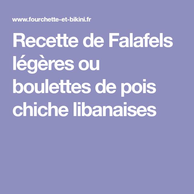 Recette de Falafels légères ou boulettes de pois chiche libanaises