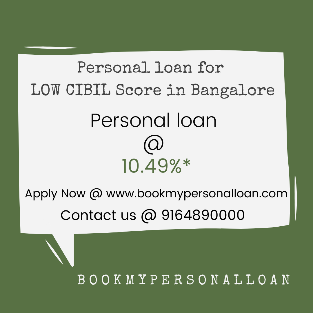 Personal Loan For Low Cibil Score In Bangalore Loan For Low Cibil Bangalore In 2020 Personal Loans How To Apply Loan