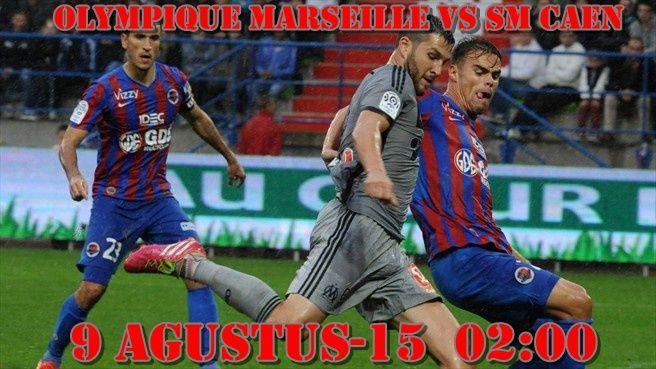 Prediksi Olympique Marseille vs SM Caen 9 Agustus 2015