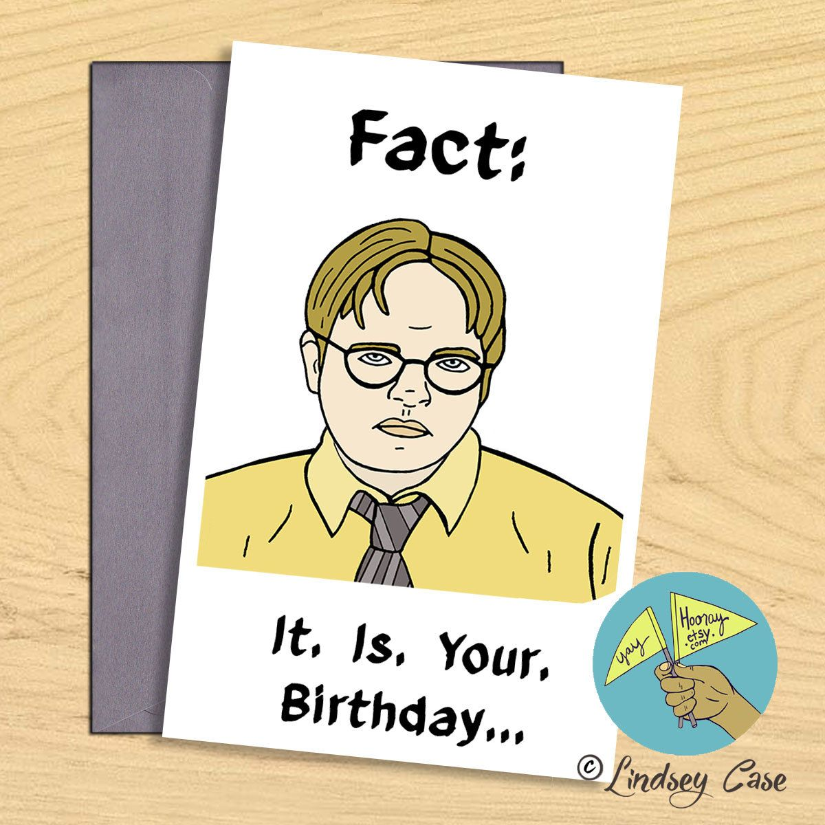 Fact it is your birthday dwight the office funny birthday card fact it is your birthday dwight the office funny birthday card bookmarktalkfo Gallery
