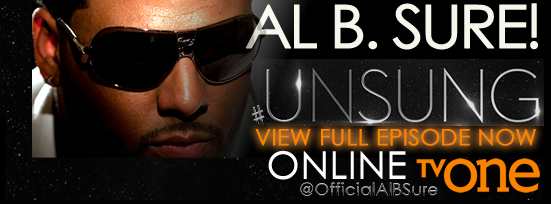 Watch Al B. Sure! on Unsung- TV One