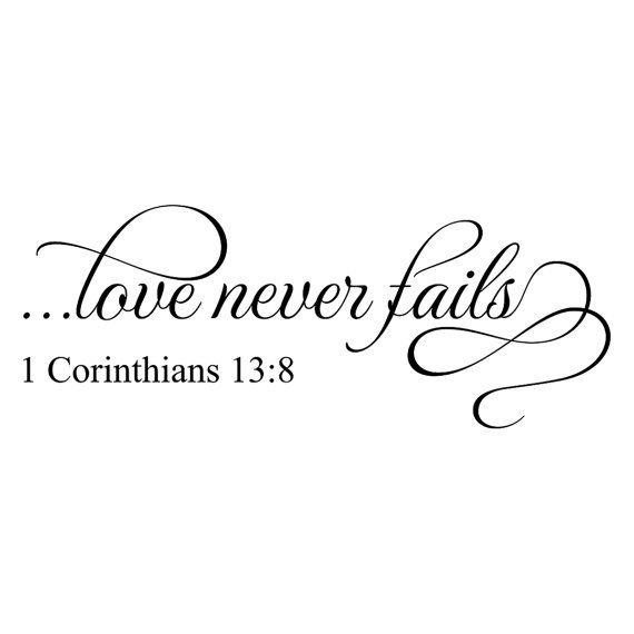 Wall decal with the phrase from 1 Corinthians 13:8 love