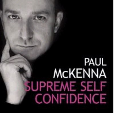 SUPREME SELF CONFIDENCE by Paul McKenna *** FREE DOWNLOAD *** The