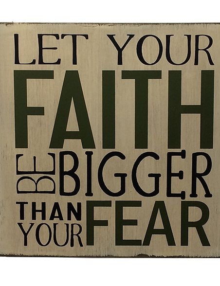 'Let Your Faith Be Bigger' Sign