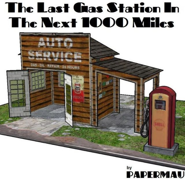 PAPERMAU: The Last Gas Station In The Next 1000 Miles