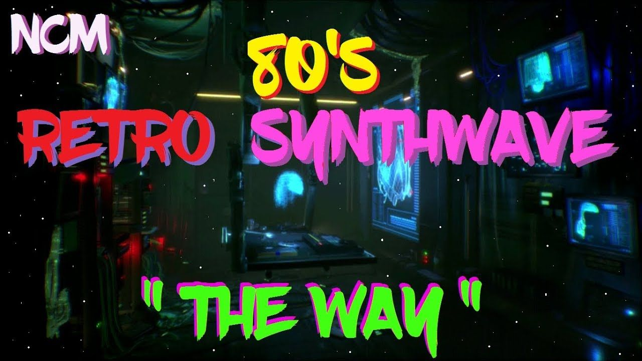 Liked On Youtube No Copyright Music Retro 80 S Synthwave