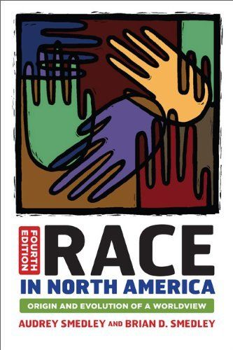 Race in North America: Origin and Evolution of a Worldview by Audrey Smedley, http://www.amazon.com/dp/0813345545/ref=cm_sw_r_pi_dp_EBsVpb18VHF60