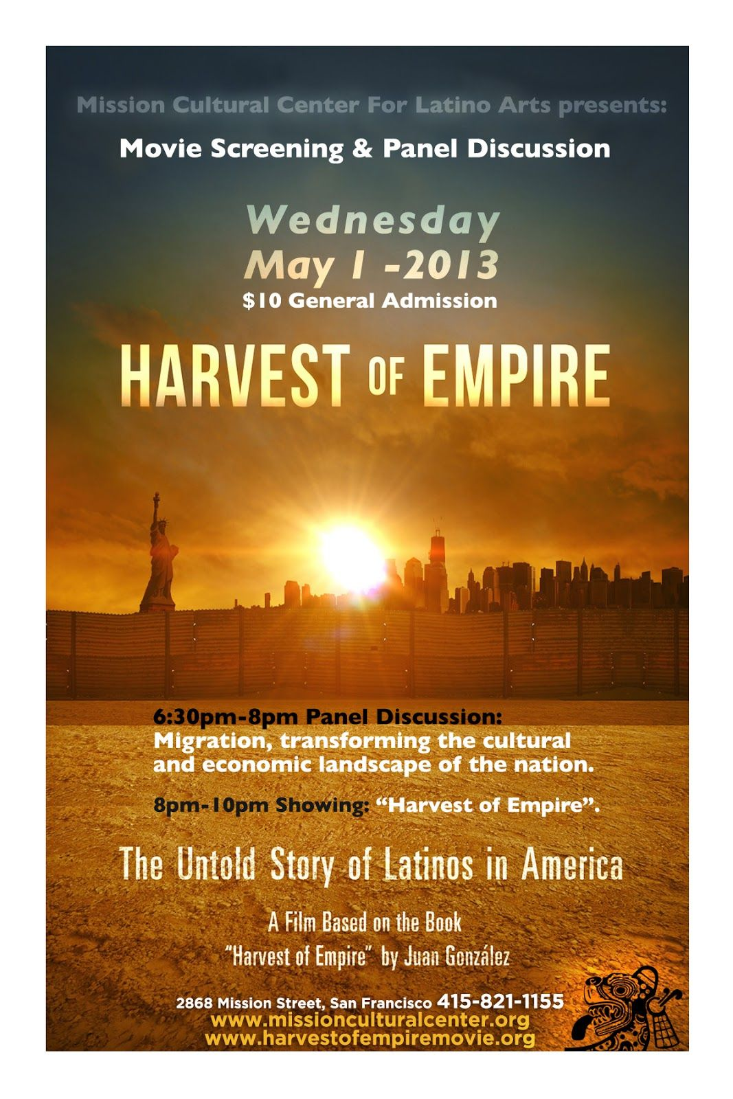 Harvest Of Empirer Movie Panel Discussion Wednesday May 1 2013