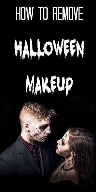 How to Remove Halloween Makeup | Halloween makeup, Halloween stuff ...