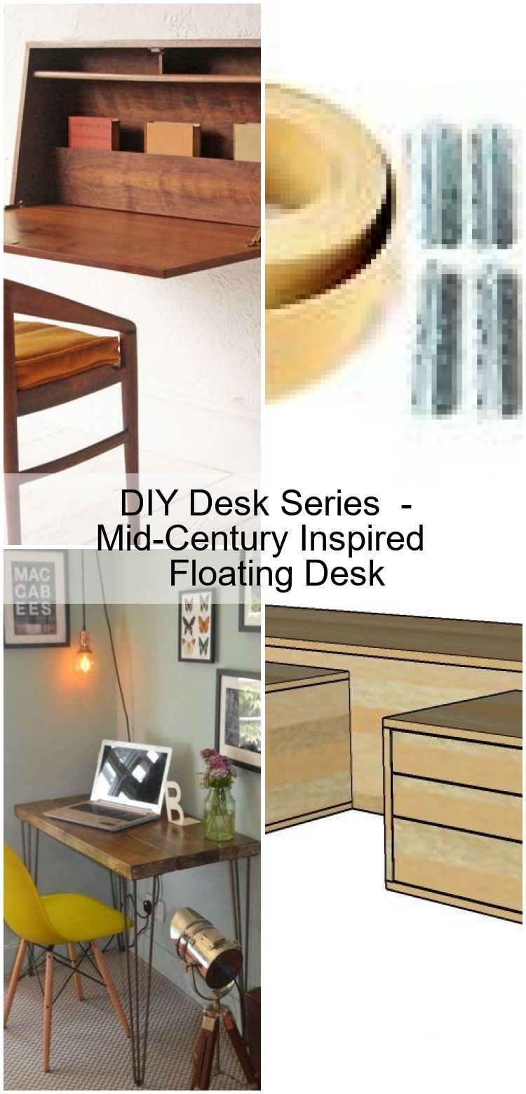 DIY Desk Series 5 - Mid-Century Inspired Floating Desk,  DIY Desk Series 5 - Mid-Century Inspired Floating Desk,