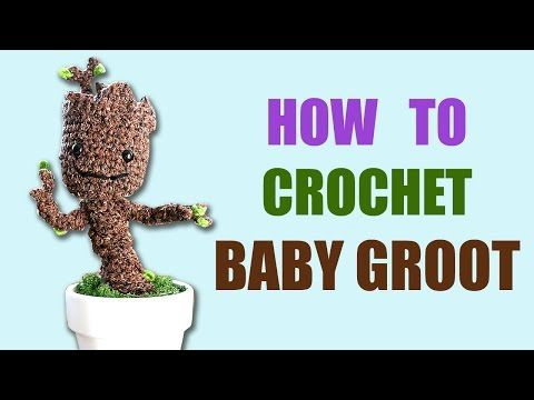 Free Crochet Pattern: Potted Baby Groot from Guardians of the Galaxy ...
