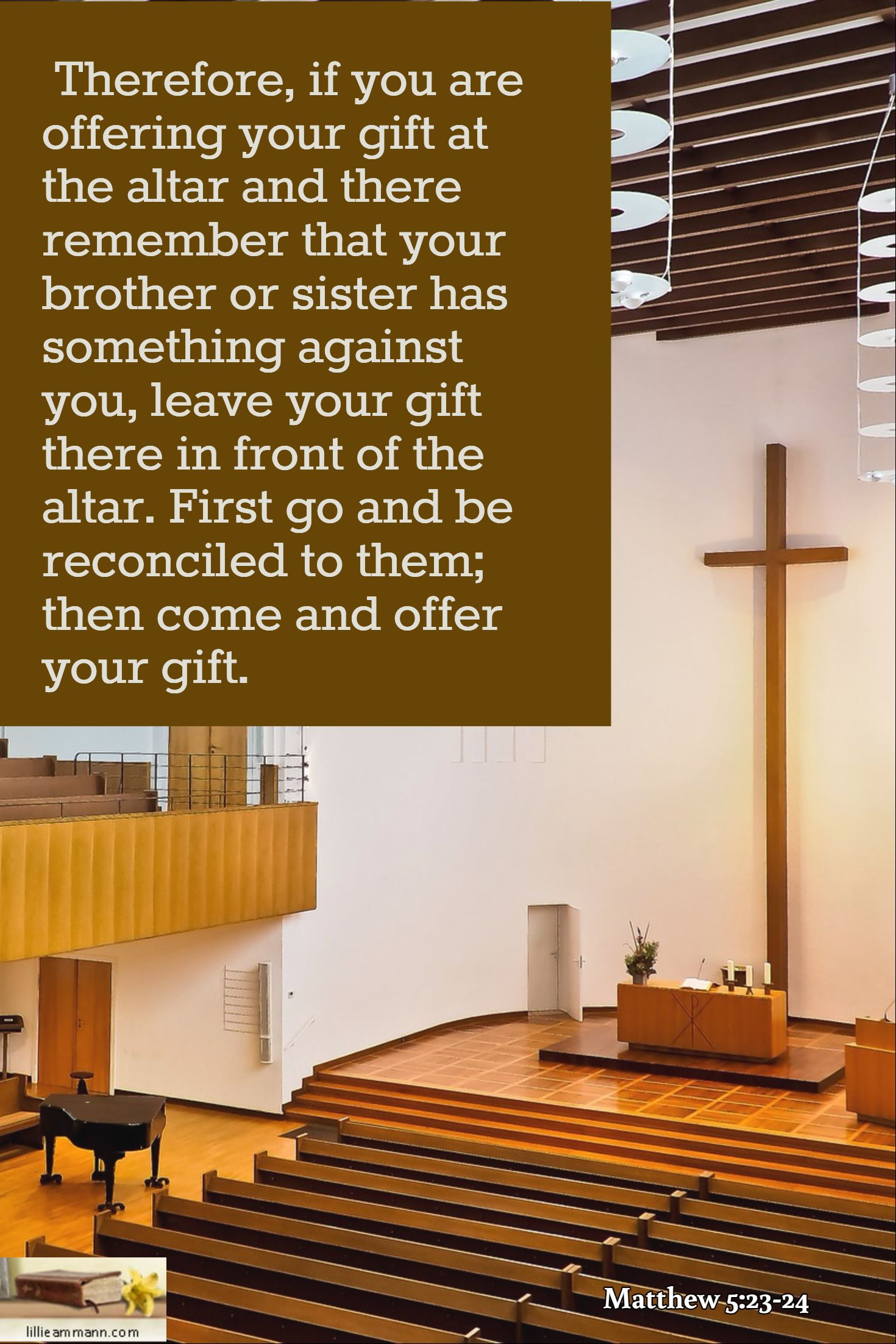 Matthew 5:23-24 / Therefore, if you are offering your gift at the ...