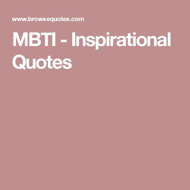 MBTI - Inspirational Quotes