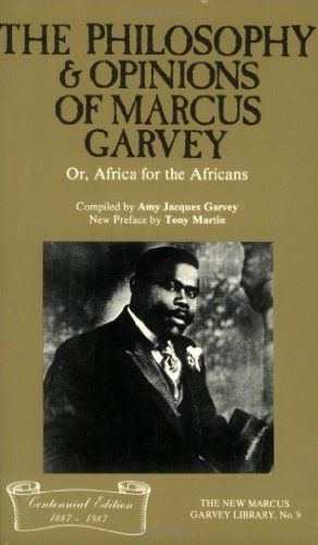 The Philosophy And Opinions Of Marcus Garvey Black History Books Books African American Books