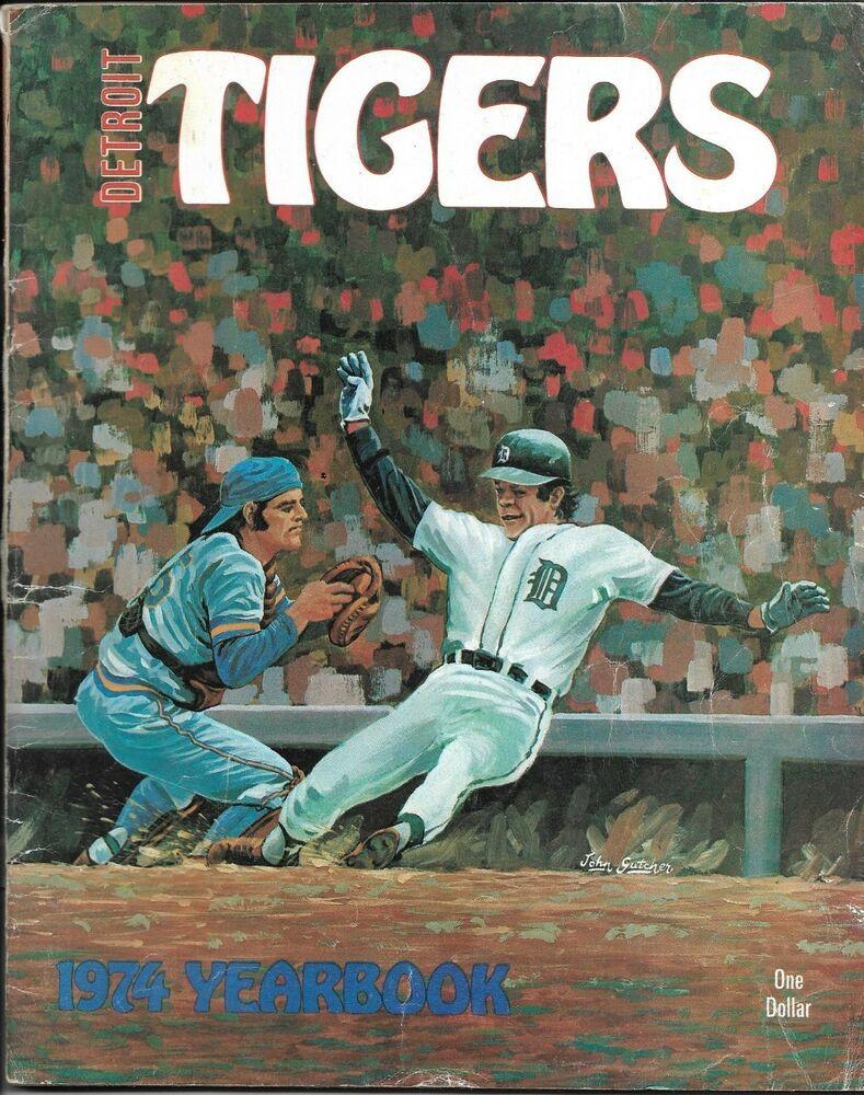 Detroit Tigers Baseball 1974 Yearbook Al Kaline Ralph Houk 68 Pages 120 Photos Detroittigers In 2020 Detroit Tigers Baseball Detroit Tigers Tigers Baseball