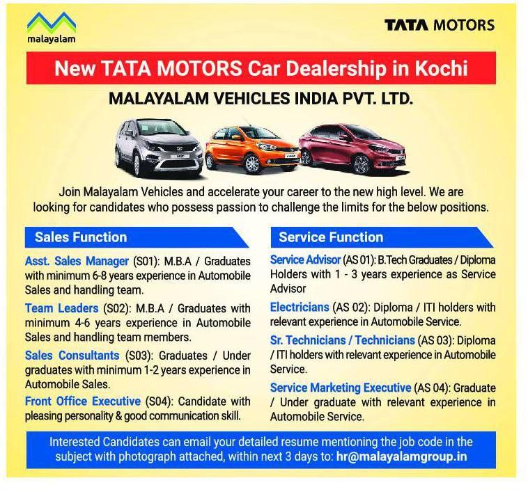 Excellent Vacancies For Malayalam Vehicle India Pvt Ltd Kochi India Tata Motors Cars Tata Motors Kochi