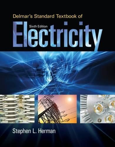 BUY PDF Delmars Standard Textbook Of Electricity 6th Edition By Stephen Herman FOR IPAD