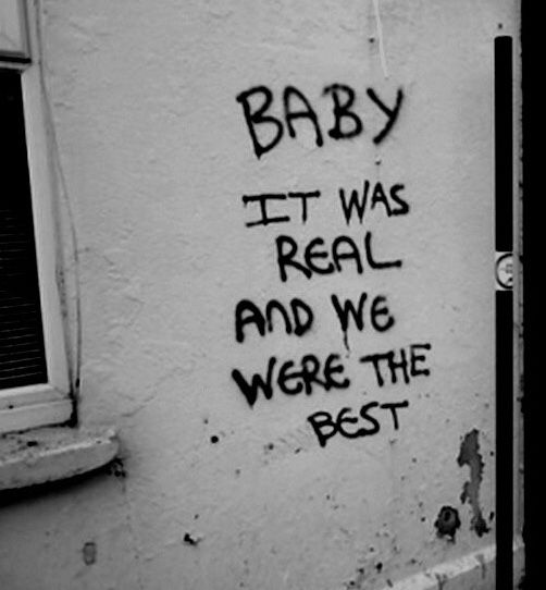 BABY it was Real and we were the Best!!!!!