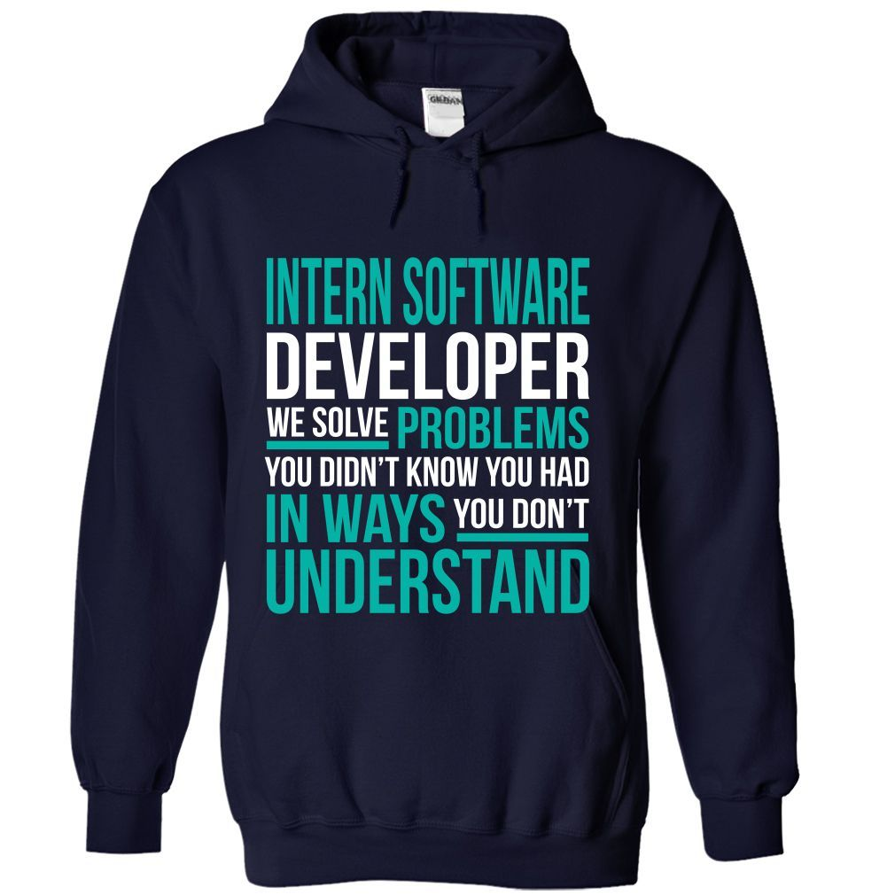 INTERN SOFTWARE DEVELOPER We Solve Problems You Didn't Know You Had T-Shirts, Hoodies. VIEW DETAIL ==► Funny Tee Shirts