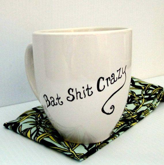 Bat Shlt Crazy Coffee Mug Typography Funny Quote By Getpersonaletc