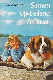 Astrid Lindgren - Samen op het eiland Zeekraai (het eerste boek dat ik ooit zelf kocht)