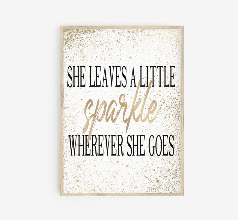 She Leaves A Little Sparkle Wherever She Goes Poster Office Etsy In 2020 Printable Inspirational Quotes Inspirational Printables Printing Websites