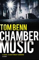 Chamber Music by Tom Benn