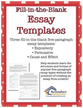 Expository, Persuasive, Cause/Effect Fill-in-the-Blank Essay