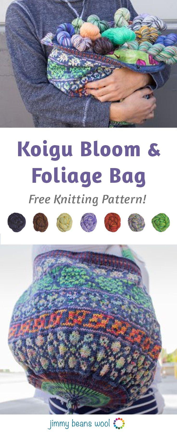 Koigu Bloom and Foliage Bag Free Knitting Pattern | Full ...