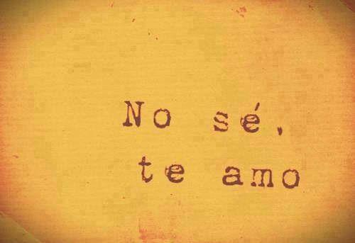 70 Frases De Amor Memorables: No Sé, Te Amo. Citas De Amor Para Una Dedicatoria De San