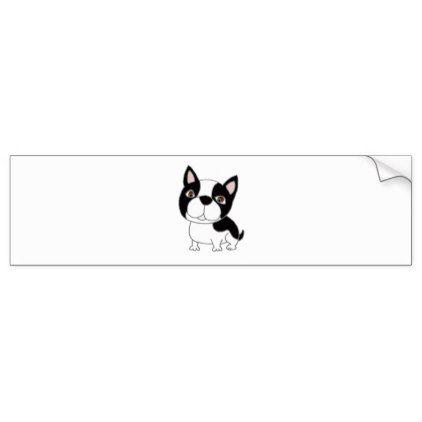 Funny boston terrier puppy dog cartoon bumper sticker