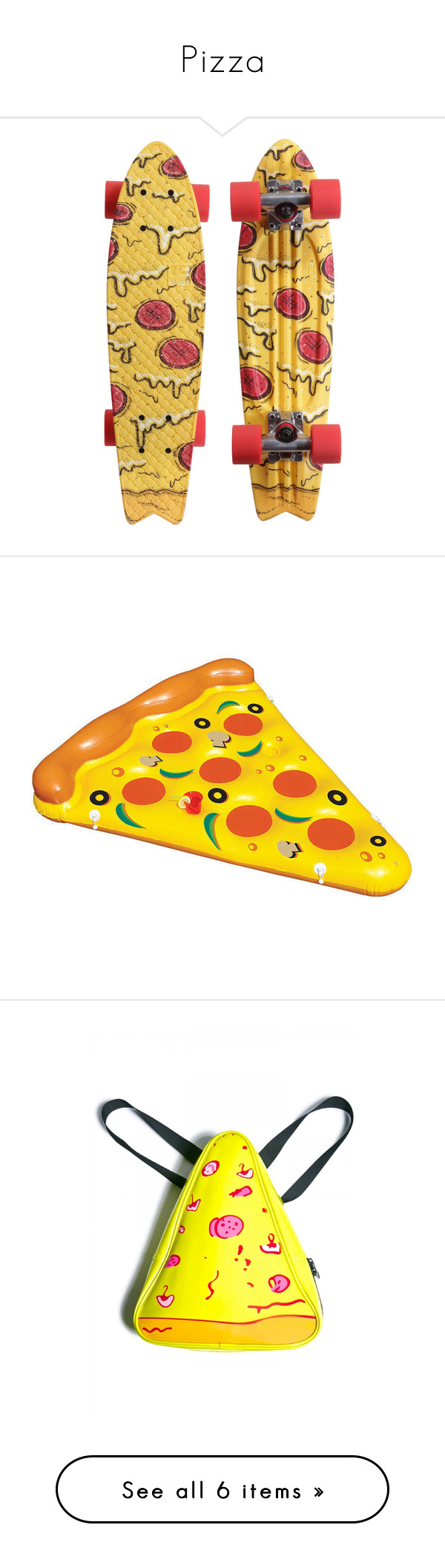 """""""Pizza"""" by lulucosby ❤ liked on Polyvore featuring skateboards, fillers, accessories, skate boards, skate, filler, bags, backpacks, backpack and mini backpack"""