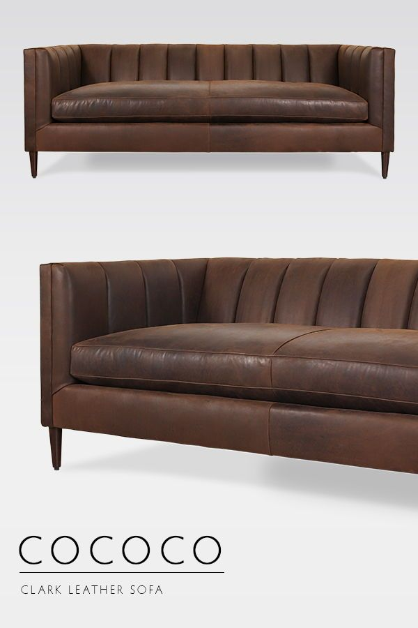 Our Clark Leather Sofa is the perfect blend of classic and modern styles, with channel tufting and a clean tuxedo frame   shown in @MooreandGiles Burnham  Molasses   leathersofa tuftedsofa modernsofa midcenturymodern is part of Modern leather sofa -