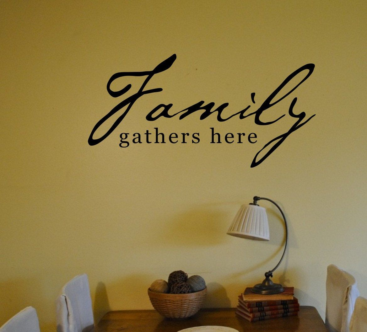 Family Gathers Here Wall Decal Wall Vinyl Decal Custom Wall Etsy Vinyl Wall Decals Custom Vinyl Wall Decals Custom Wall Quotes