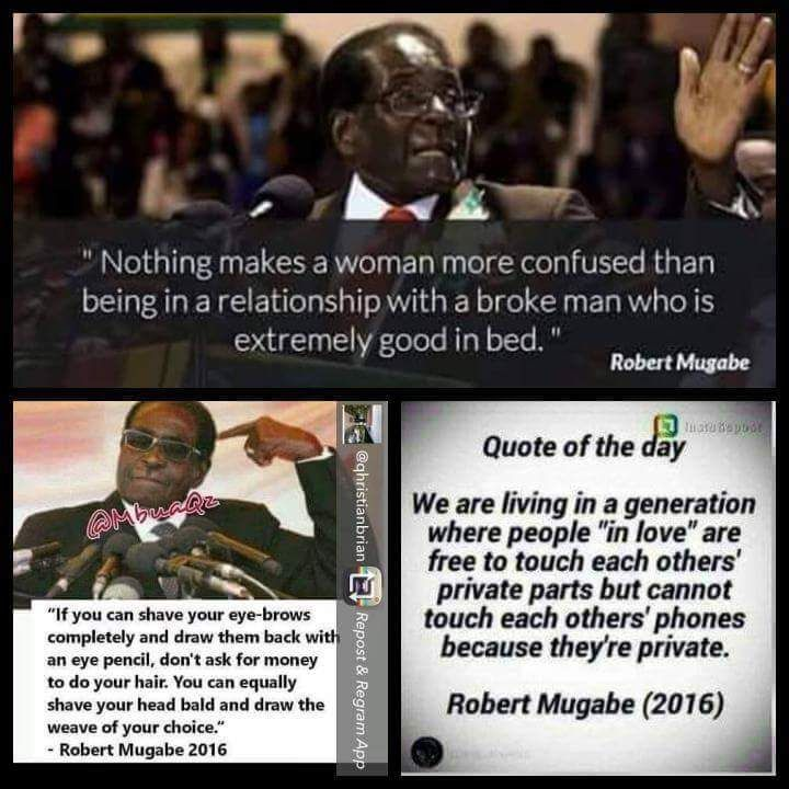 President Robert Mugabe Will Die A Commedian Joable Funny Quotes For Teens Mugabe Quotes Funny Quotes