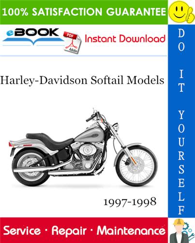 Harley Davidson Softail Models Flstc Flstf Flsts Fxstc Fxsts Fxstsb Service Manual 1997 1998 Harley Davidson Softail Harley