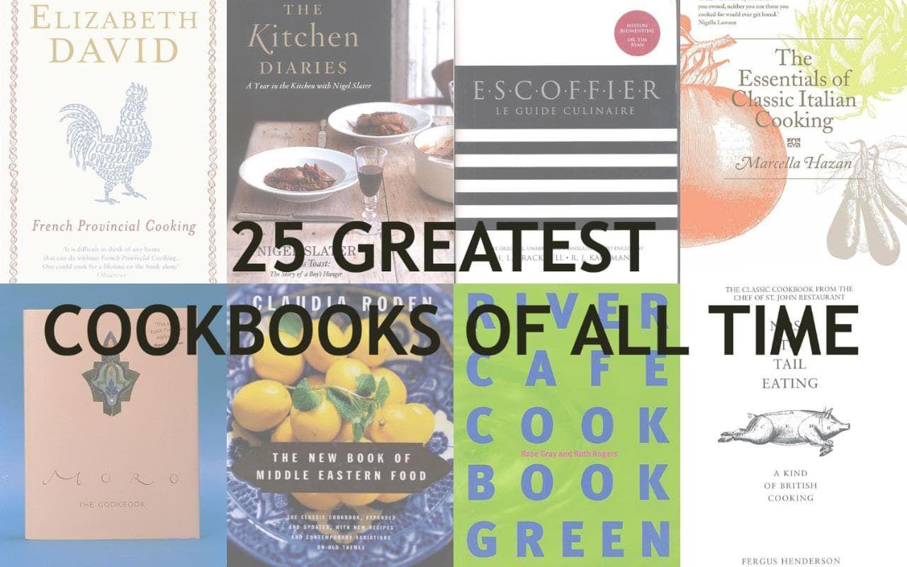25 greatest cookbooks of all time | Best cookbooks, All ...