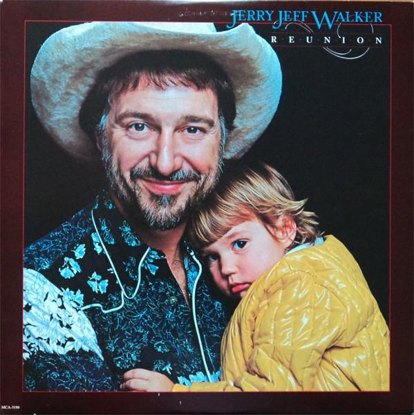 Jerry Jeff Walker Reunion Releases Discogs In 2020 Jerry Jeff Walker Western Music Texas Music