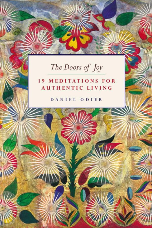"The Doors of Joy: 19 meditations for authentic living, by Daniel Odier.    ""To enter this state, take a sensation such as water flowing into your hand or the feel of your bare feet on the ground. Enter deeply into the contact; breathe by relaxing your abdomen; and after fifteen or twenty seconds, leave the sensation and return to your habitual mode. Doing this thirty, forty or fifty times a day allows us to enter into a deep acquaintance with sensation."""