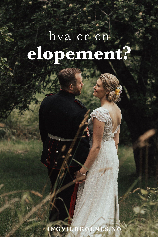 Elopement ikke kun for brudepar på rømmen Ingvild