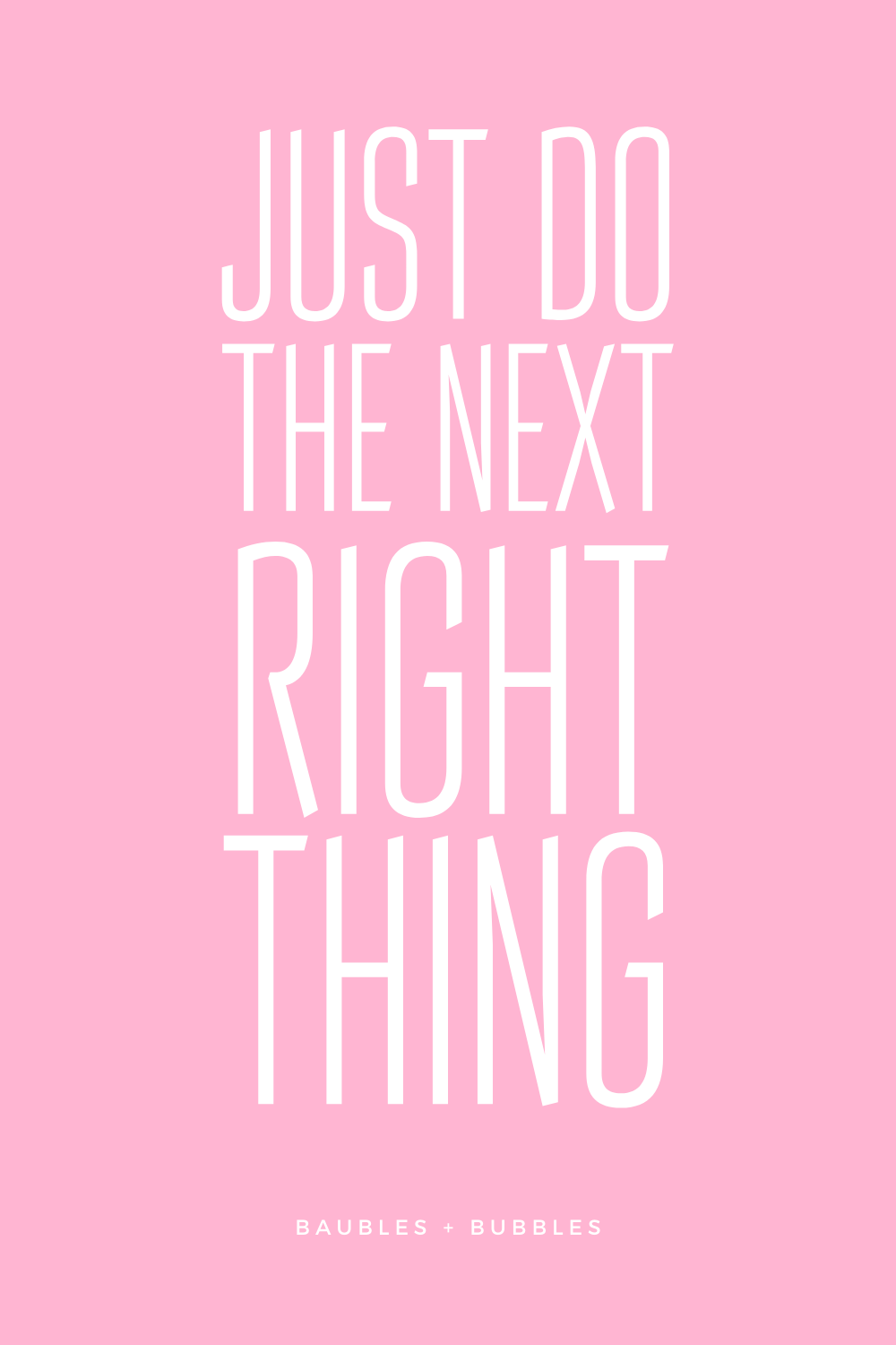 Just Do The Next Right Thing Princess Quotes Happy Words Quotes