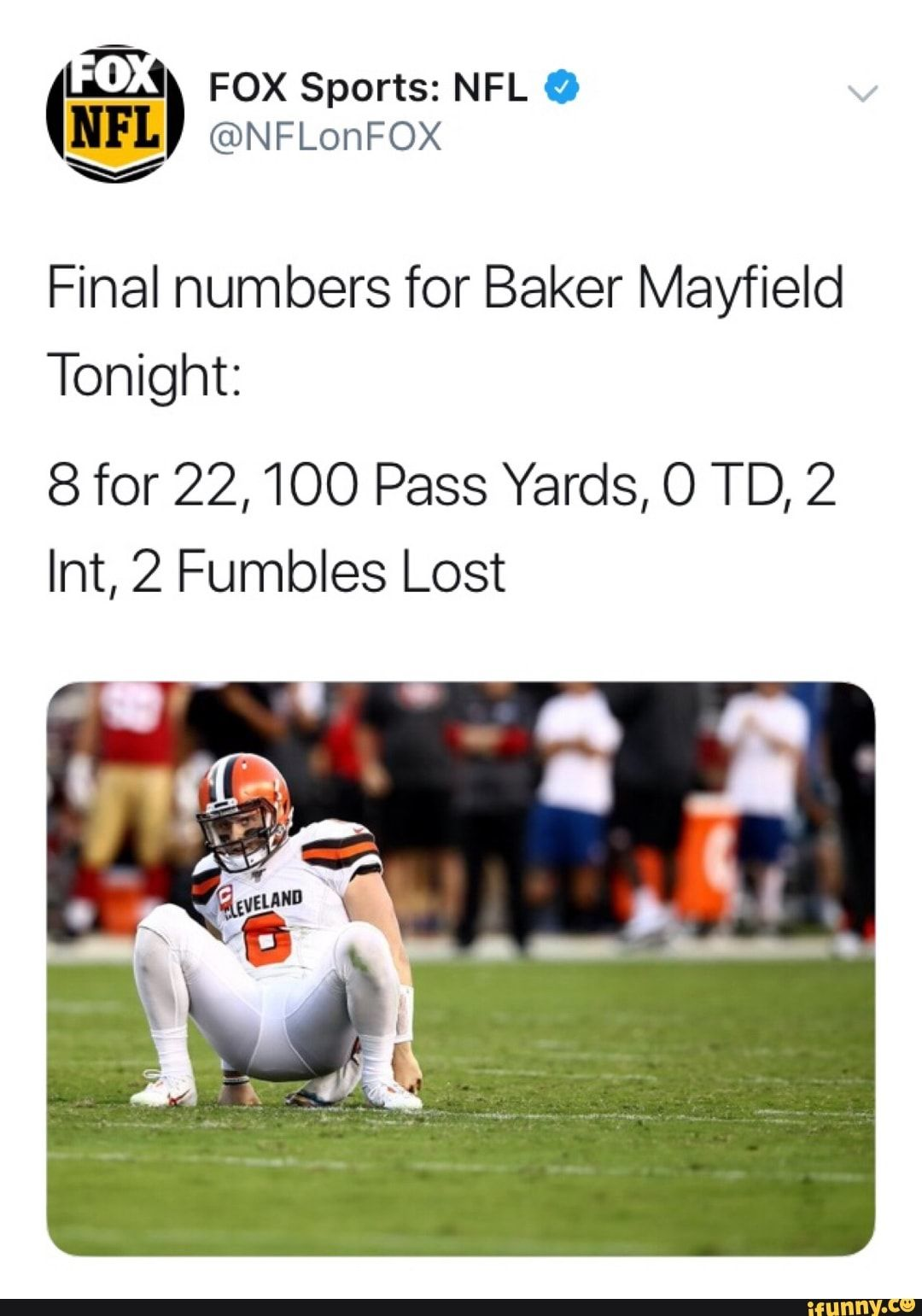 Final numbers for Baker Mayfield Tonight 8 for 22, 100